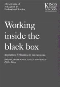 Working inside the black box - assessment for learning in the classroom
