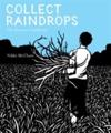 Collect Raindrops (Reissue)