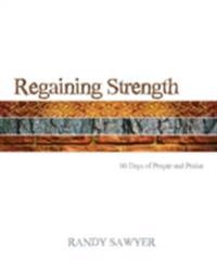 Regaining Strength