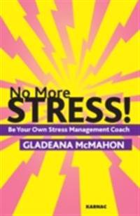 No More Stress!