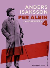 Per Albin 4 : Landsfadern