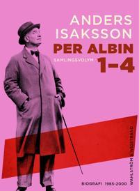 Per Albin 1-4 : Samlingsvolym