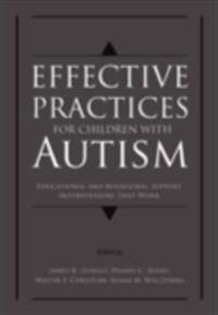 Effective Practices for Children with Autism Educational and behavior support interventions that work