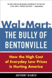 Wal-Mart: The Bully of Bentonville