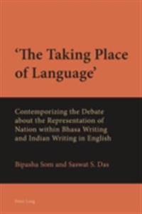 'The Taking Place of Language'