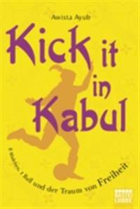 Kick It in Kabul