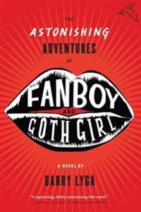 Astonishing Adventures of Fanboy and Goth Girl