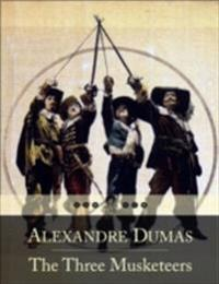 Three Musketeers: Les Trois Mousquetaires (Beloved Books Edition)