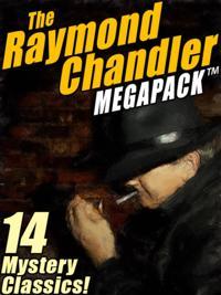 Raymond Chandler MEGAPACK(R)