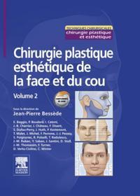 Chirurgie plastique esthetique de la face et du cou - Volume 2