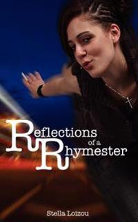 Reflections of a Rhymester