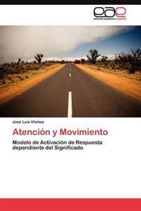 Atencion y Movimiento