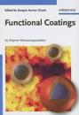 Functional Coatings: By Polymer Microencapsulation