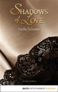 Heie Schatten - Shadows of Love