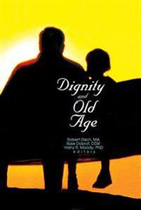 Dignity and Old Age