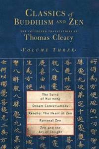 Classics Of Buddhism And Zen Vol 3