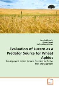 Evaluation of Lucern as a Predator Source for Wheat Aphids