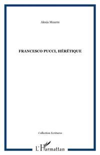Francesco pucci heretique
