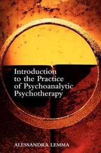 Intro to the Practice of Psychoanalytic
