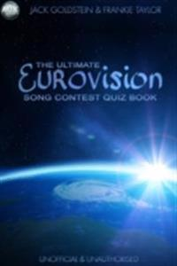 Ultimate Eurovision Song Contest Quiz Book