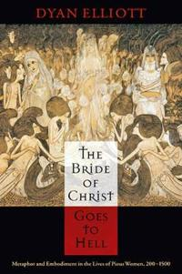 Bride of Christ Goes to Hell