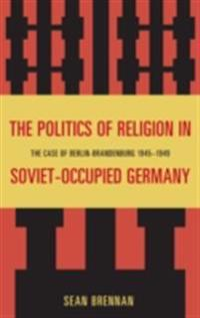 Politics of Religion in Soviet-Occupied Germany