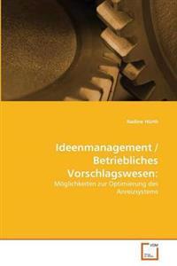 Ideenmanagement / Betriebliches Vorschlagswesen