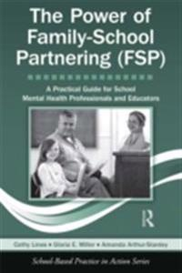 Power of Family-School Partnering (FSP)
