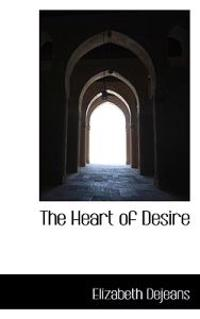The Heart of Desire