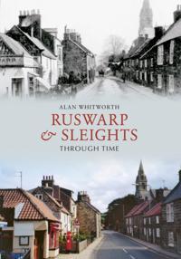 Ruswarp & Sleights Through Time
