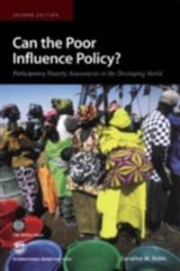 Can the Poor Influence Policy? Participatory Poverty Assessments in the Developing World