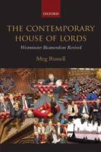 Contemporary House of Lords: Westminster Bicameralism Revived
