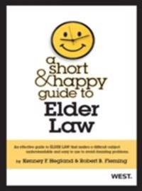 Short and Happy Guide to Elder Law