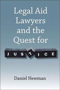 Legal Aid Lawyers and the Quest for Justice