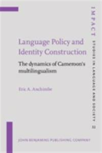 Language Policy and Identity Construction