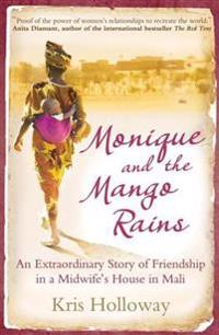 Monique and the Mango Rains