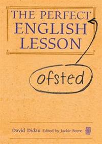 Perfect (Ofsted) English Lesson