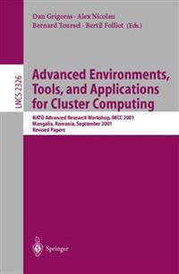 Advanced Environments, Tools, and Applications for Cluster Computing