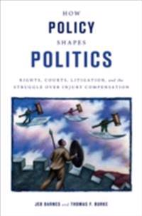 How Policy Shapes Politics