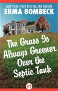 Grass Is Always Greener Over the Septic Tank