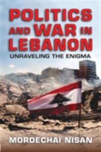 Politics and War in Lebanon
