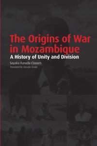 Origins of War in Mozambique