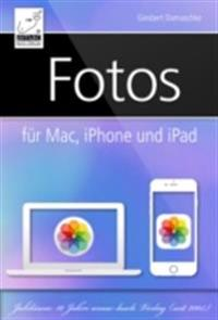 Fotos fur Mac, iPhone und iPad