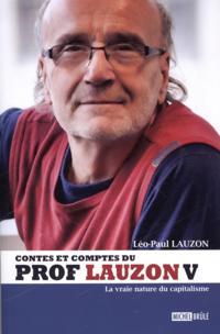 Contes et comptes du prof Lauzon  V