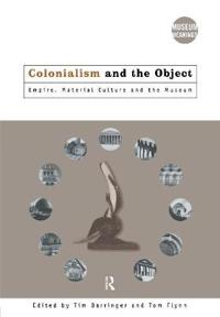 Colonialism and the Object
