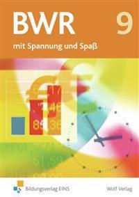 BWR 9 mit Spannung und Spaß. Schülerbuch Bayern