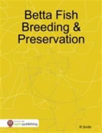 Betta Fish Breeding & Preservation