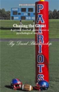 Chasing the Ghost: A Pivotal Football Game Leaves a Pyschological Imprint