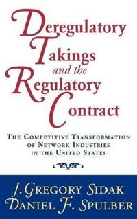 Deregulatory Takings and the Regulatory Contract