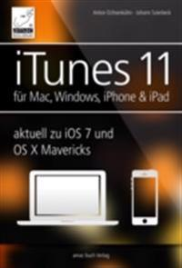 iTunes 11 - fur Mac, Windows, iPhone und iPad aktuell zu iOS7 und OS X Mavericks